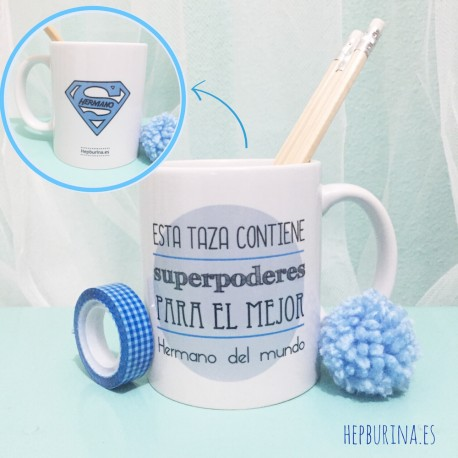 "Taza ""Superpoderes Hermano"""